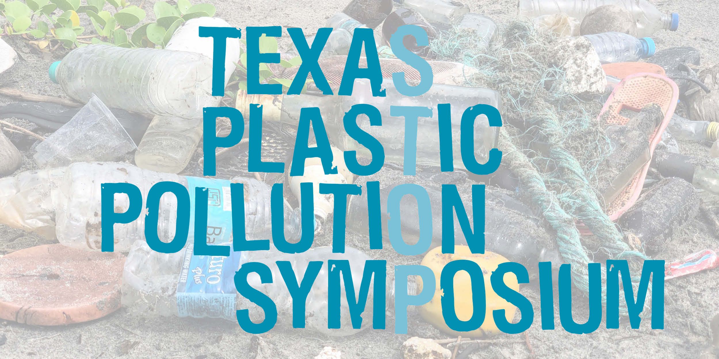 TIRN Attends Second Annual Texas Plastic Pollution Symposium
